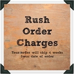 Rush Order One Month