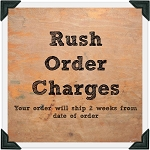 Rush Order Two Weeks